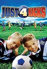Just for Kicks(2003) Poster - Movie Forum, Cast, Reviews