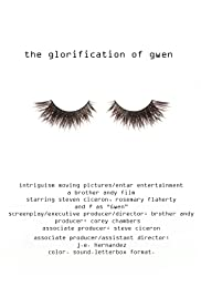 The Glorification of Gwen