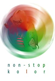 Non-stop kolor Poster