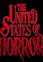 The United States of Horror: Chapter 3