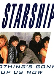 Starship: Nothing's Gonna Stop Us Now Poster
