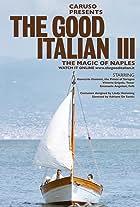 The Good Italian III: The Magic of Naples