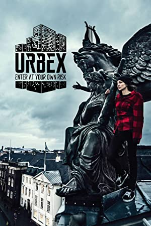 Where to stream URBEX: Enter at Your Own Risk