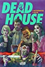 Dead House (2017) Poster