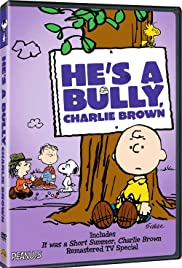 He's a Bully, Charlie Brown Poster