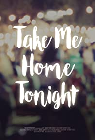 Primary photo for Take Me Home Tonight