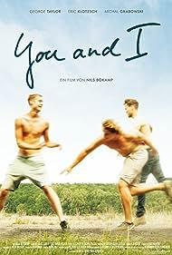 You & I (2015) Poster - Movie Forum, Cast, Reviews