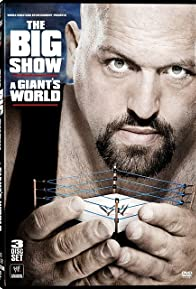 Primary photo for The Big Show: A Giant's World