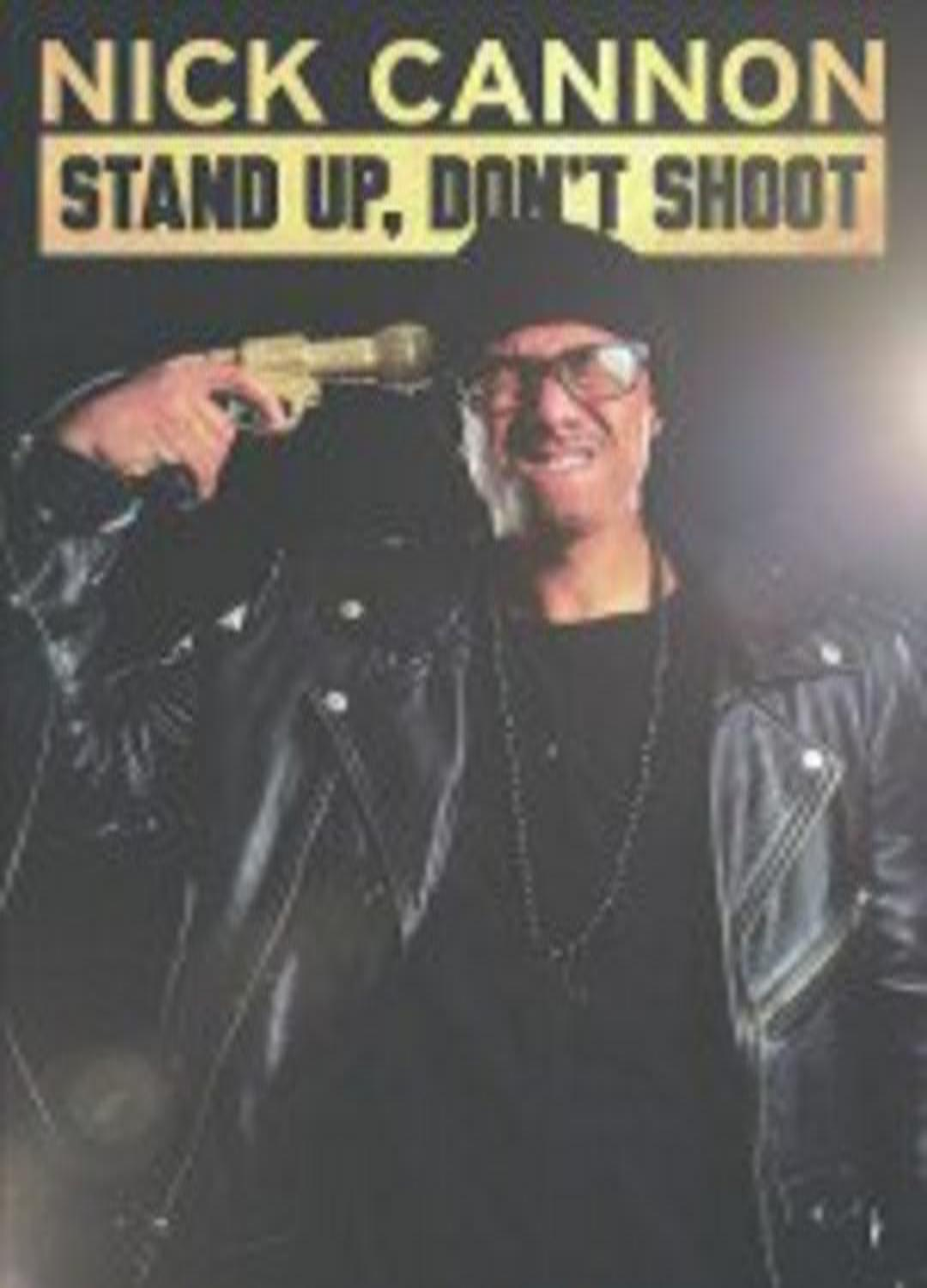 Nick Cannon Stand Up Don T Shoot 2017 Imdb
