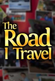 The Road I Travel Poster