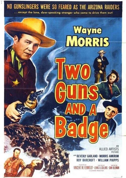 Morris Ankrum, Beverly Garland, and Wayne Morris in Two Guns and a Badge (1954)