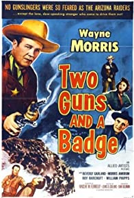 Primary photo for Two Guns and a Badge