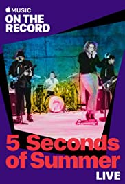 5 Seconds of Summer Live: On the Record