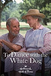 To Dance with the White Dog Poster