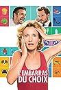 L'embarras du choix (2017) Poster