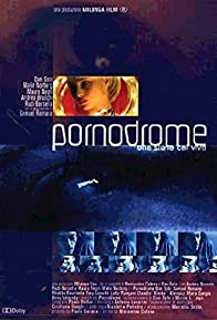 Primary photo for Pornodrome: Una storia dal vivo