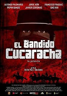 El Bandido Cucaracha (2015)