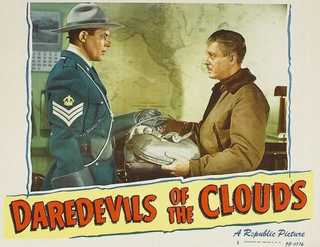 Robert Livingston and Hugh Prosser in Daredevils of the Clouds (1948)