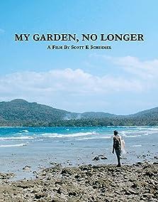 My Garden, No Longer (2017)