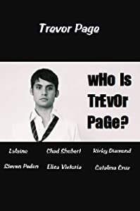 Watch online hollywood movies 2018 Who Is Trevor Page by [DVDRip]