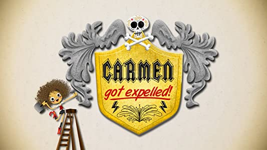 Top quality free movie downloads Carmen Got Expelled [720x1280]