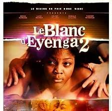 Le blanc d'eyenga 2 (2014)