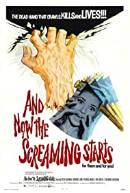 And Now the Screaming Starts! (1973)