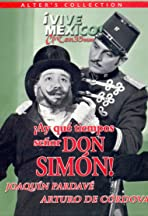 Those Were The Days, Senor Don Simon!