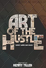 Primary photo for Art of the Hustle
