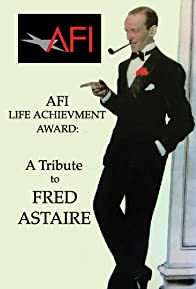 Primary photo for AFI Life Achievement Award: A Tribute to Fred Astaire