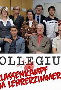 Primary photo for Kollegium - Klassenkampf im Lehrerzimmer