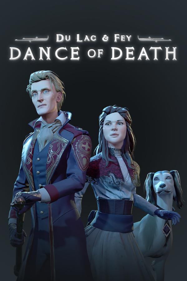 Dance of Death: Du Lac & Fey (2019)