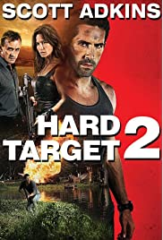 Hard Target 2 (2016) film en francais gratuit