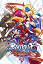 BlazBlue: Continuum Shift Extend (2011) Poster