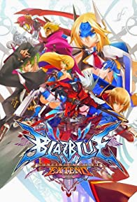 Primary photo for BlazBlue: Continuum Shift Extend