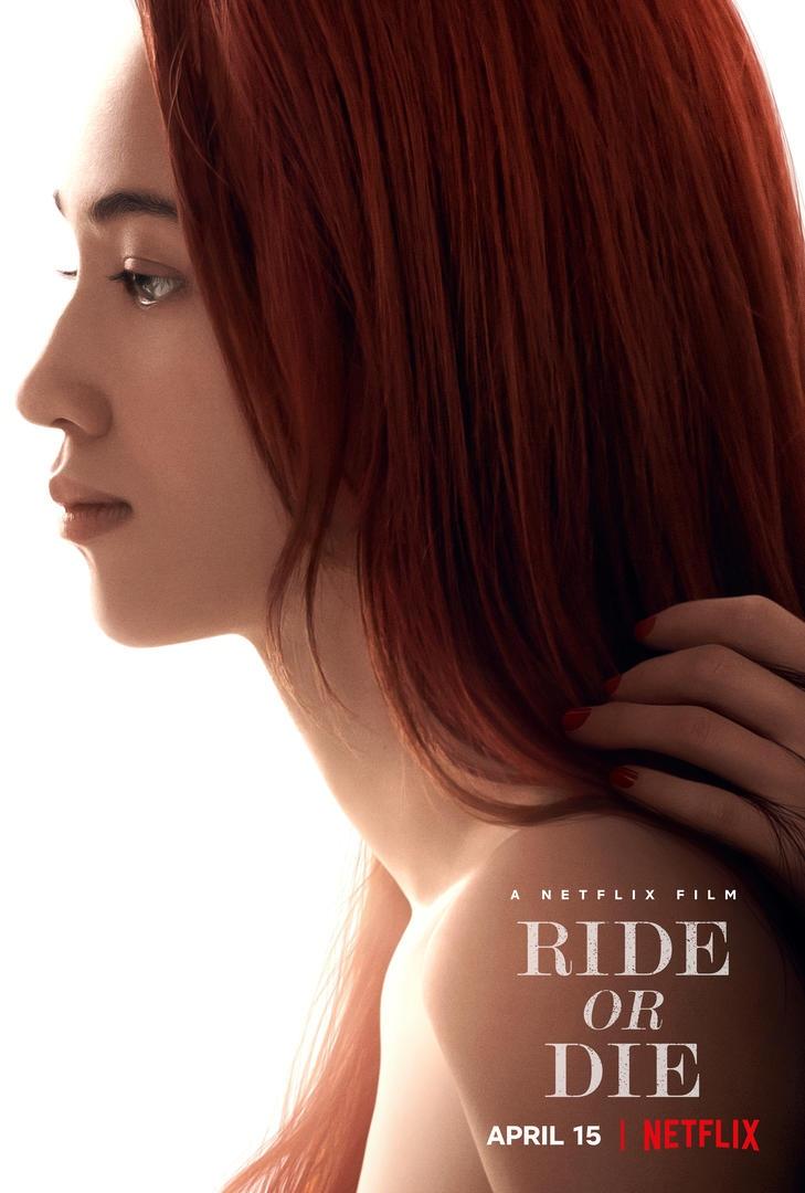 Phim Vì người phụ nữ ấy - Ride or Die (2021)