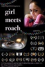 Girl Meets Roach