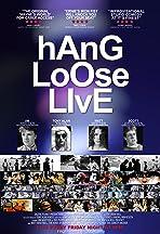 Hang Loose Live