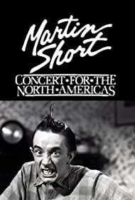 Martin Short: Concert for the North Americas (1985)