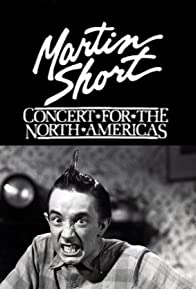 Primary photo for Martin Short: Concert for the North Americas
