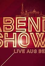 Abendshow: Live aus Berlin