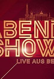 Abendshow: Live aus Berlin Poster
