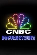 CNBC Documentaries