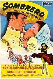 Sombrero(1953) Poster - Movie Forum, Cast, Reviews