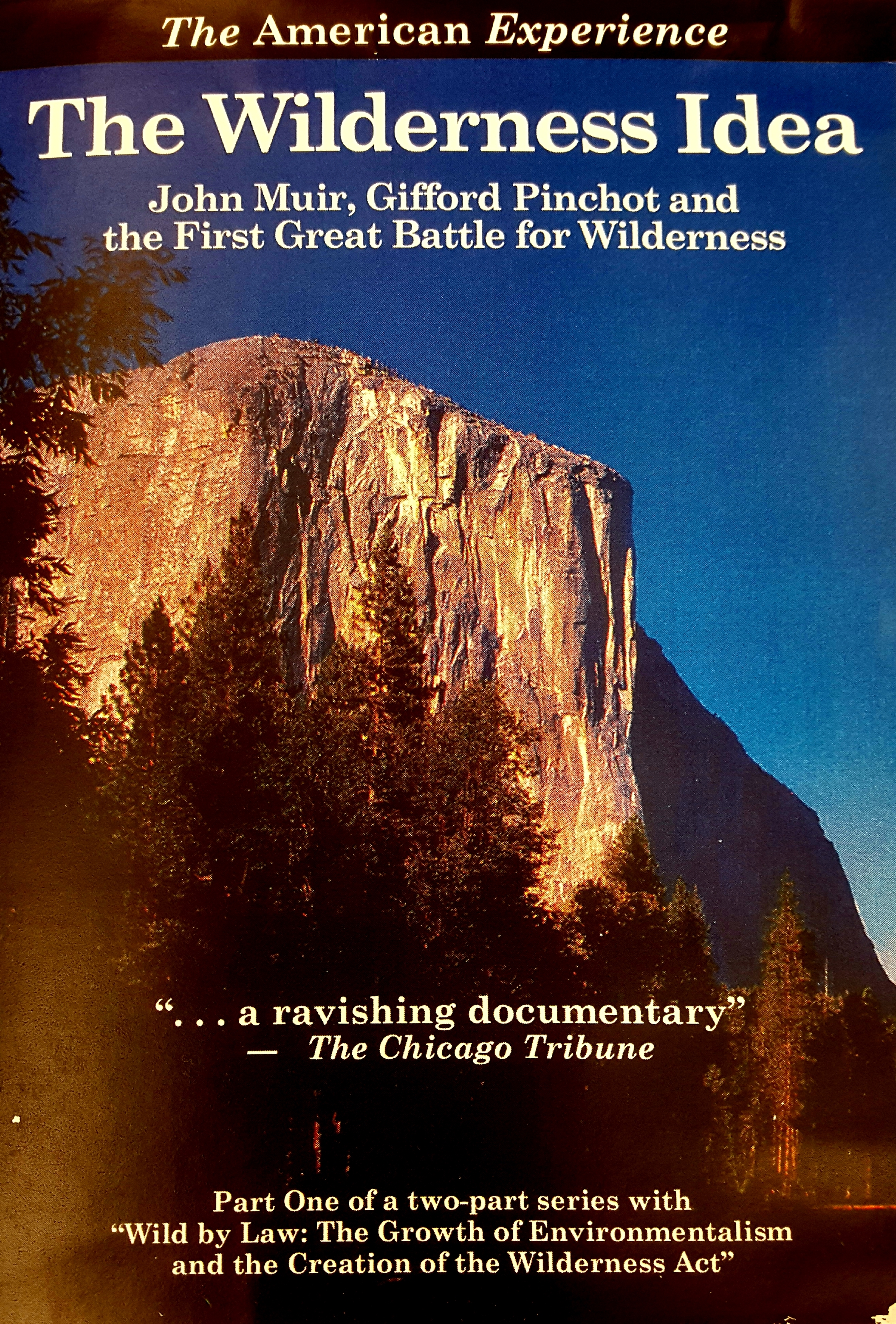 The Wilderness Idea John Muir Gifford Pinchot And The First Great
