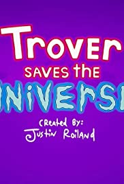 Trover Saves the Universe Poster