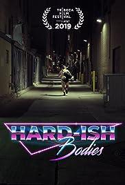 Hard-ish Bodies Poster