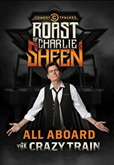 Comedy Central Roast of Charlie Sheen (2011 TV Special)