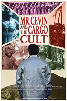 Mr. Cevin and the Cargo Cult (2016)