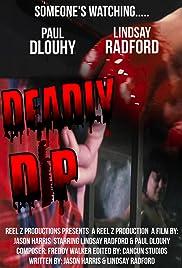 Deadly Dip Poster